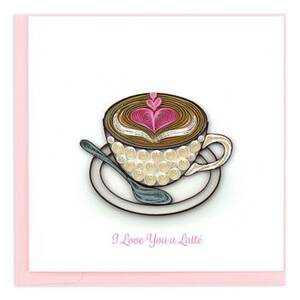Quilling Latte Love Card