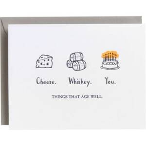 Things That Age Well Letterpress Birthday Card