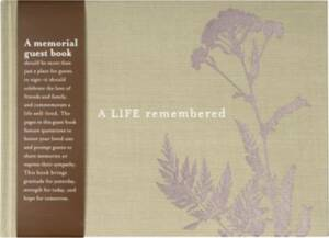 A Life Remembered Memorial Guest Book