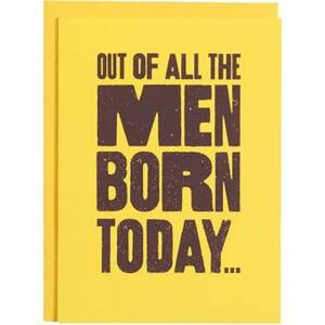 Men Born Today...