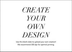 Upload Your Own A7 Horizontal Design